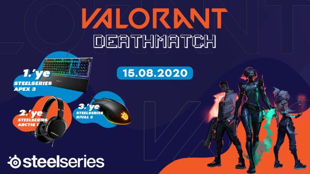 Valorant DeathMatch Turnuvası Ödül Sponsoru SteelSeries