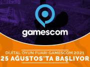 gezegende-dijital-oyun-fuari-gamescom-2021-basliyor